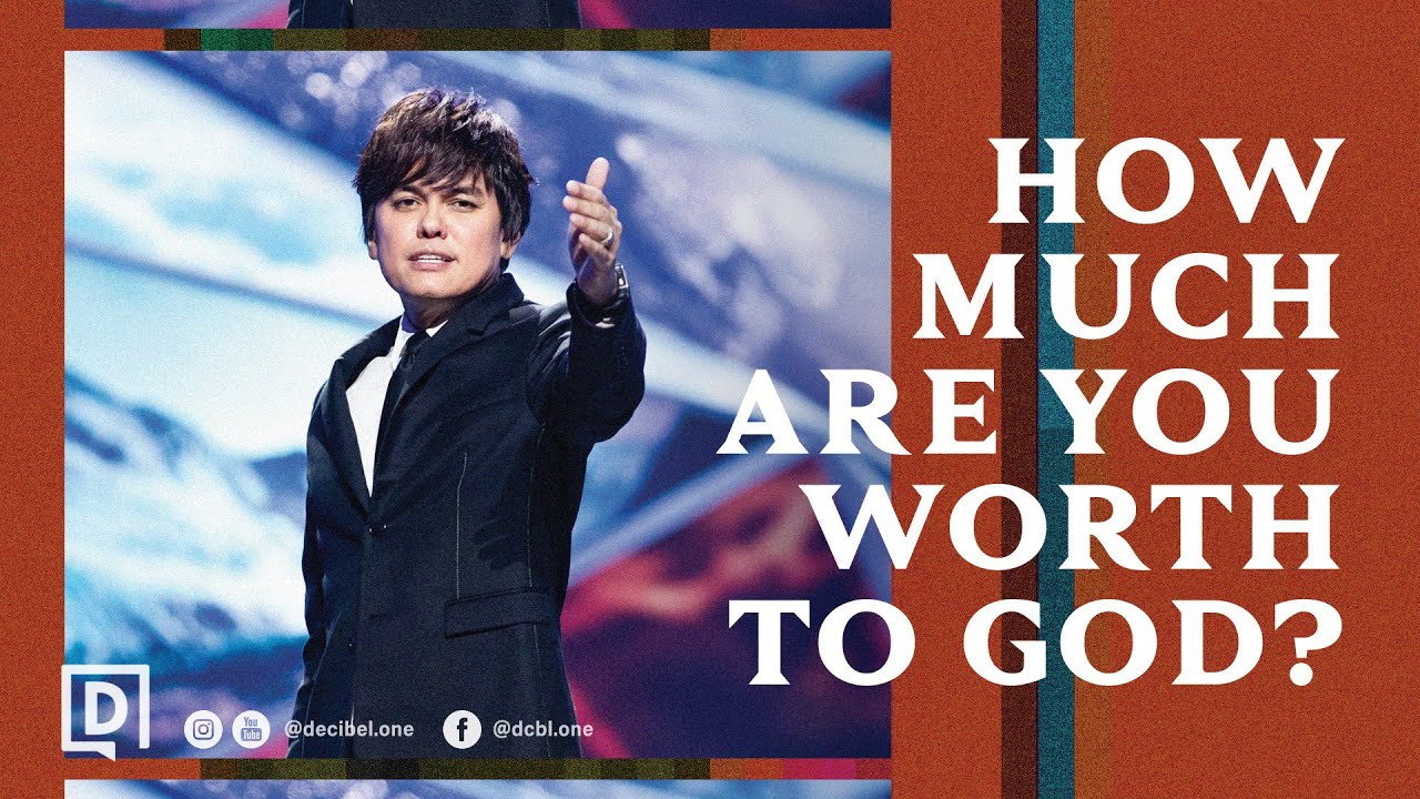 How Much Are You Worth To God? | Joseph Prince