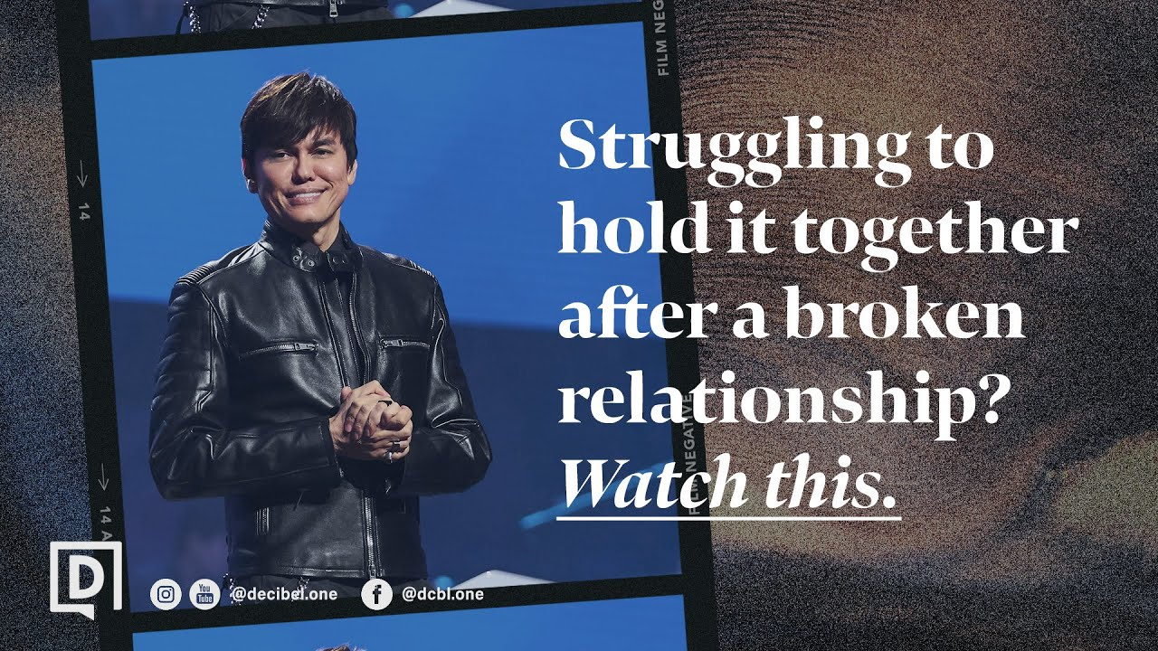 Struggling To Hold It Together After A Broken Relationship? Watch This. | Joseph Prince