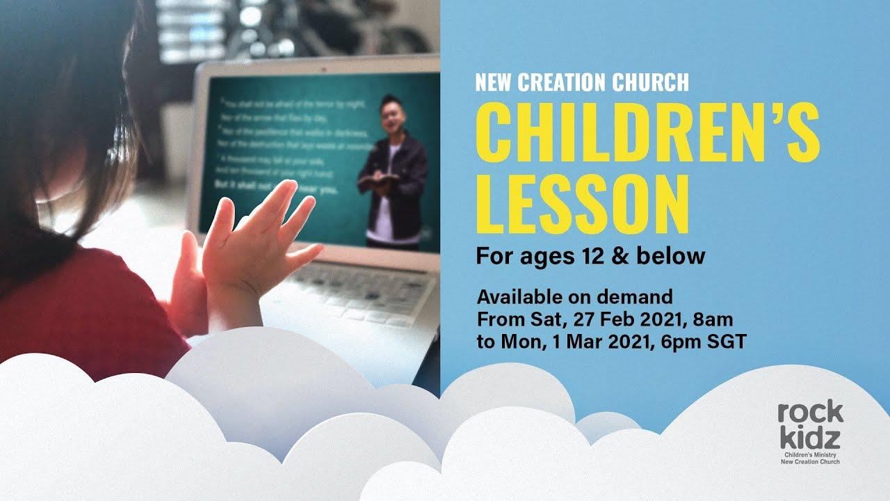 Rock Kidz Children's Lesson (27 Feb–1 Mar 2021) | New Creation Church
