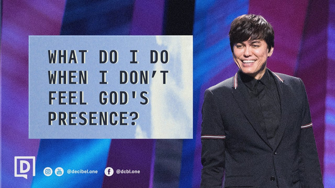 What Do I Do When I Don't Feel God's Presence? | Joseph Prince