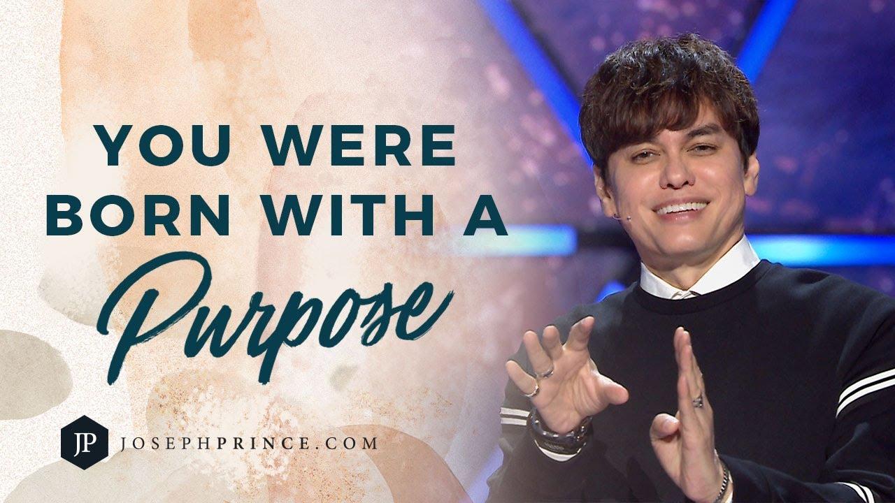 You Were Born With A Purpose | Joseph Prince