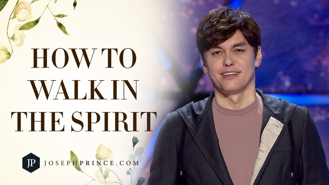 How To Walk In The Spirit | Joseph Prince