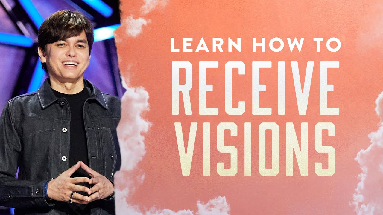 Learn How To Receive Visions (Part 1)   Joseph Prince Ministries