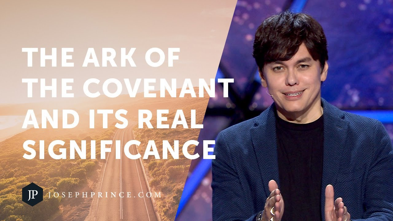 The Ark Of The Covenant And Its Real Significance | Joseph Prince