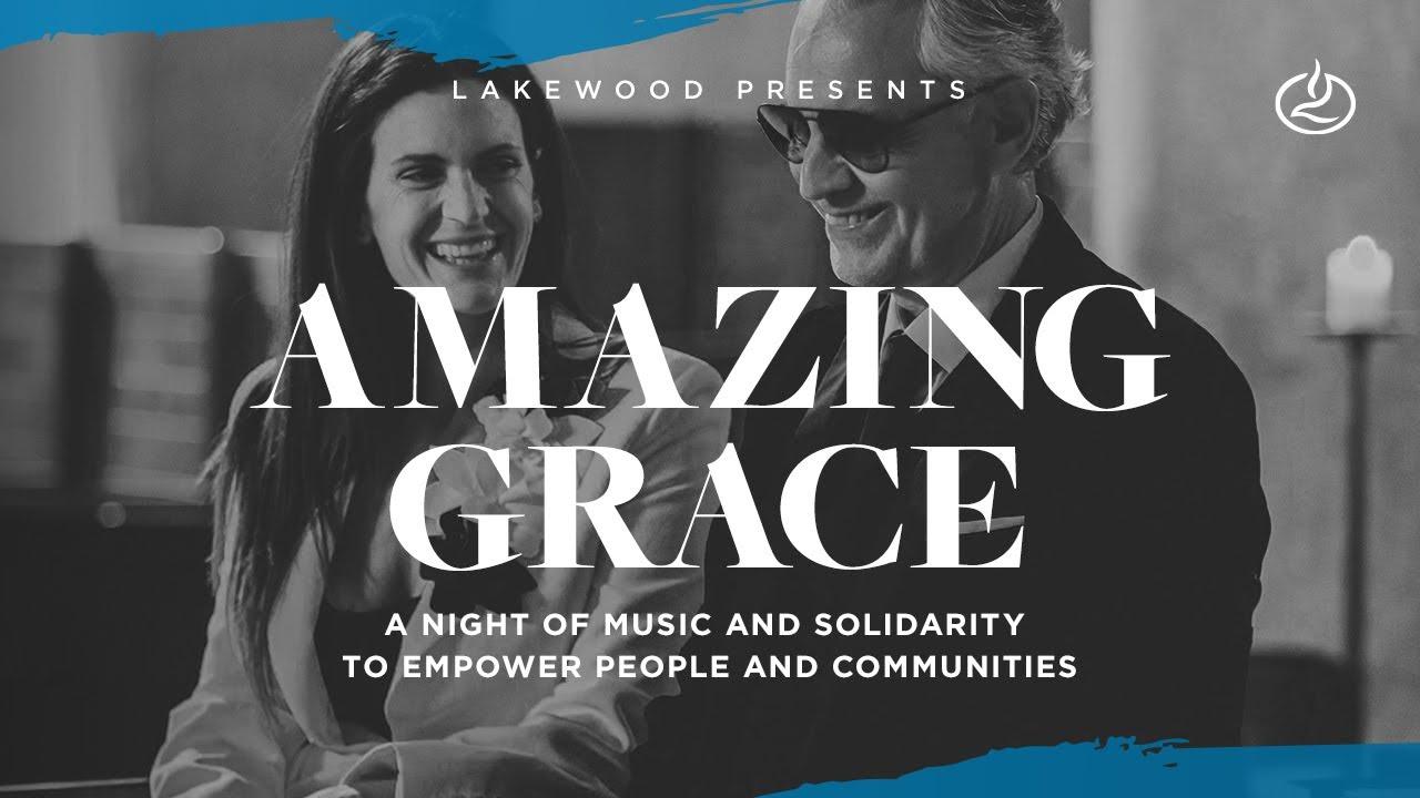 Lakewood Church Presents AMAZING GRACE